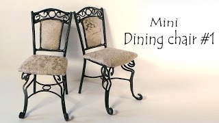 Miniature Furniture; 'Dining Chair' Tutorial