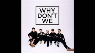 Why Don't We - Something Different - (1 Hour )