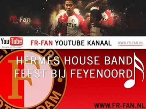 [FR-FAN.NL] Hermes House Band - 't is feest bij Feyenoord
