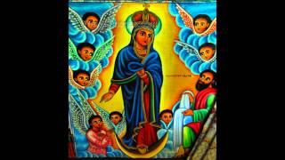 Ethiopian Orthodox Mezmur - Le Maryam Enzemrlen Lezelalem