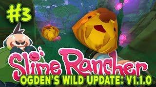 Slime Rancher: Ogden's Wilds - #4 - Honey Saber Largos! Ogden's Farm UNLOCKED!!!