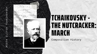 Tchaikovsky - The Nutcracker: March