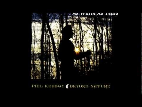 Phil Keaggy - As Warm As Tears