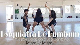 Psiquiatra Do Bumbum - Wesley Safadão e Léo Santana - Passo a Passo FD Dance