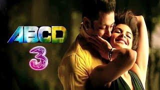 download lagu Abcd 3 Movie 2017 - Salman Khan, Jacqueline Fernandez gratis