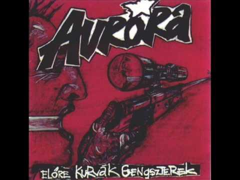 Aurora - Munkanélküliek Dala (HQ)