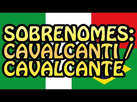 Sobrenomes: Cavalcanti / Cavalcante