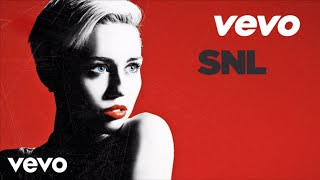 Miley Cyrus - We Can't Stop (Live On SNL)