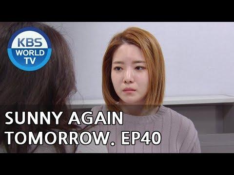 Sunny Again Tomorrow | 내일도 맑음 - Ep.40 [SUB : ENG,CHN,IND / 2018.07.09]