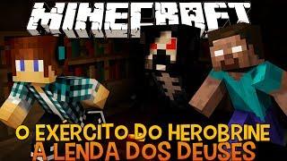 A Lenda dos Deuses Ep.15-O Exército do Herobrine !! - Minecraft