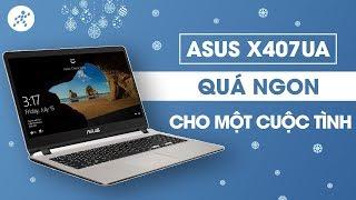 Đánh giá Laptop Asus X407UA: Gọn nhẹ, chạy như gió nhờ có Intel Optane