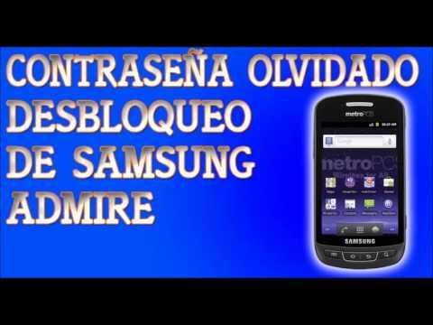 Desbloqueo De Samsung Admire Olvide Contraseña MetroPCS