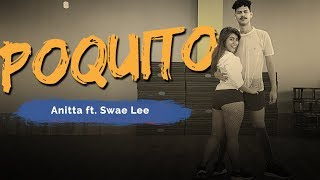 Poquito - Anitta ft. Swae Lee | Coreografia ADC