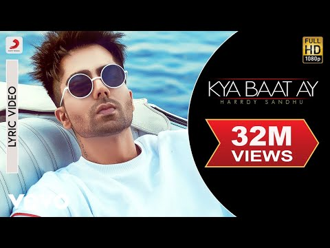 Harrdy Sandhu - Kya Baat Ay | Jaani & B Praak| Official Lyric Video