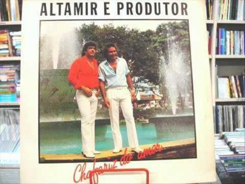 Altamir e Produtor - Chafariz do Amor
