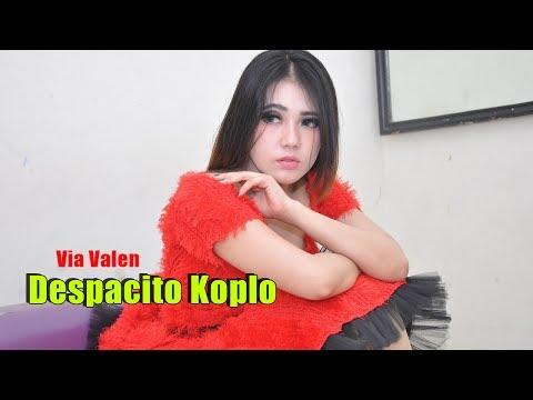 Via Valen - Despacito Versi Koplo