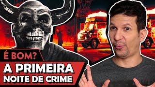 A PRIMEIRA NOITE DE CRIME é bom? - Vale Crítica