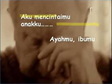 suara hati ayah.....(renungkanlah).wmv