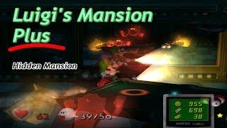 Luigi's Mansion Plus - Hidden Mansion