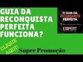 → O Guia da Reconquista Perfeita - como reconquistar um ex namorado marido MP3