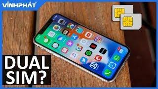 iPhone XS MAX 2 sim hoạt động như thế nào?