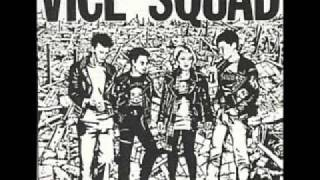 Watch Vice Squad The Story Of My Life video