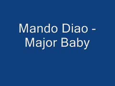Mando Diao - Major Baby