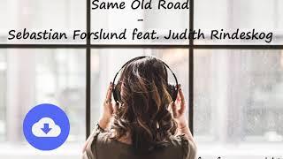 Same Old Road - Sebastian Forslund feat. Judith Rindeskog [no copyright music] [free download]