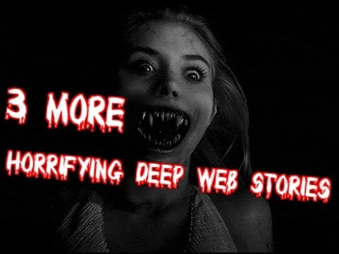 3 MORE HORRIFYING TRUE Deep Web Stories/Internet Experiences(Graphic)
