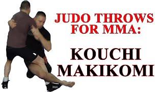 Judo throws for MMA - Kouchi Makikomi