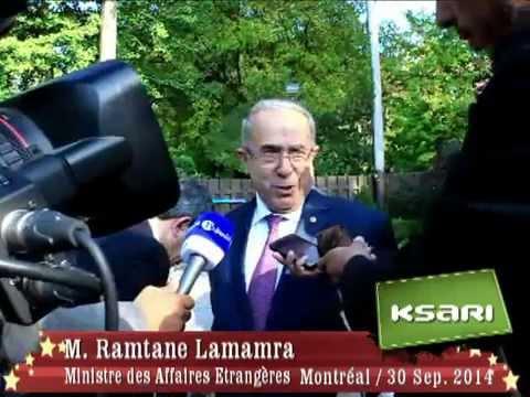 Conference de presse de M. Ramtane LAMAMRA à Montréal