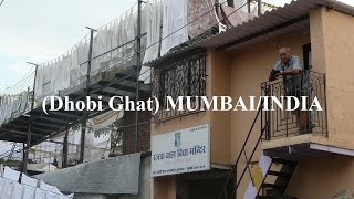 India/Mumbai (Laundry Dhobi Ghat) Part 14 (HD)