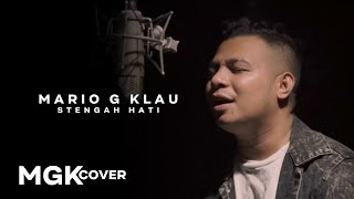 Download lagu STENGAH HATI - Ona Hetharua [MGK COVER] Mario G Klau