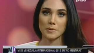 [VIDEO EN NO MENTIRÁS] Miss #Venezuela Internacional 2015 en No Mentirás @ NO MENTIRÁS