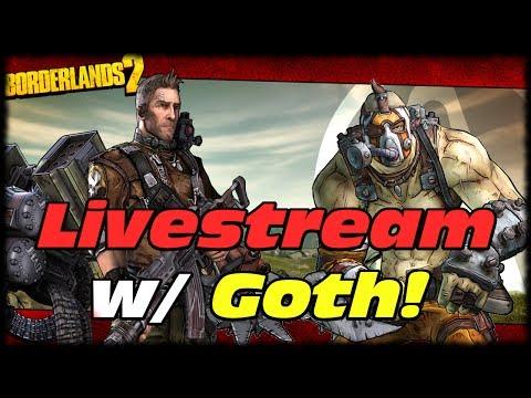 Borderlands 2 MAKxton & Hellborn Krieg Physxsplosion Xmas Livestream 2 w MorninAfterKill & Goth!
