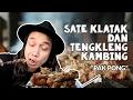 foto KAMBING DARI SURGA!!!SATE KLATAK PAK PONG | GERRY GIRIANZA | AYO MAKAN