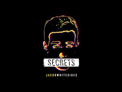 Jacob Whitesides - Secrets
