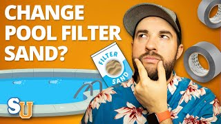 How To Change The SAND In Your POOL FILTER | Swim University
