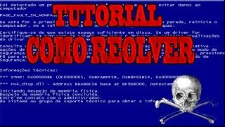 Tutorial como resolver o problema do windows reinicia toda hora (tela azul da morte)