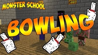 Monster School - Bowling [MineCraft Animation]