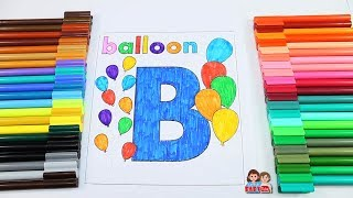 Coloring B for Kids | Drawing and Coloring for Children | Learn Colors for Toddlers