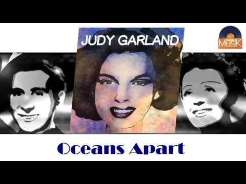 Judy Garland - Oceans Apart