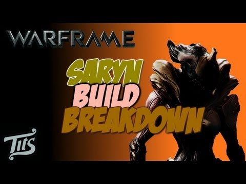 Warframe ♠ 8.1 - Saryn build with gameplay - Showcasing her venom ability. Tips.Tutorial.Guide