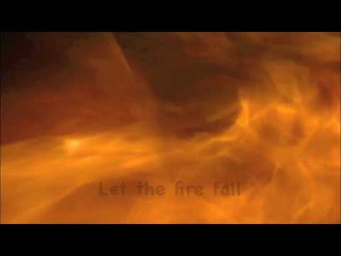 Let The Fire Fall video