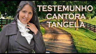 download musica 🔥TESTEMUNHO CANTORA TANGELA