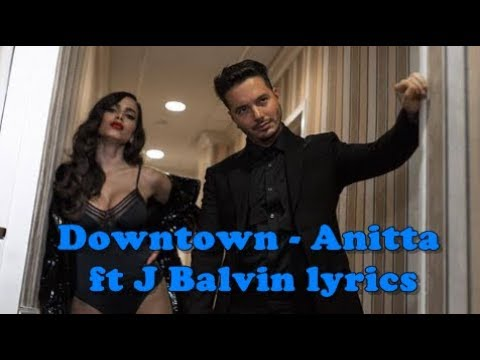 Anitta & J Balvin - Downtown (Lyrics / Lyric Video)