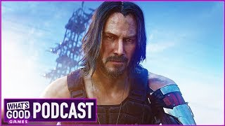 10 E3 2019 Games To Watch - What's Good Games (Ep. 109)