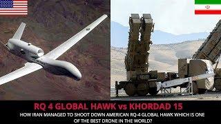 AMERICAN RQ 4 GLOBAL HAWK VS IRAN's KHORDAD 15 - FULL ANALYSIS