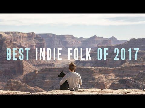 Lagu Best Indie Folk of 2017
