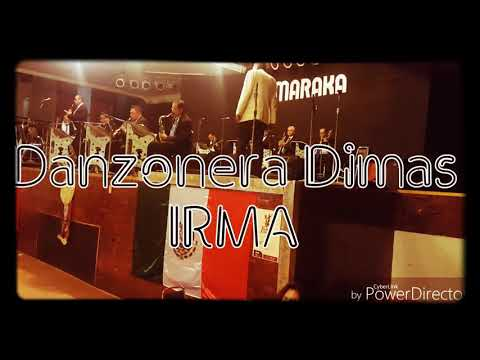 Danzonera Dimas - Irma